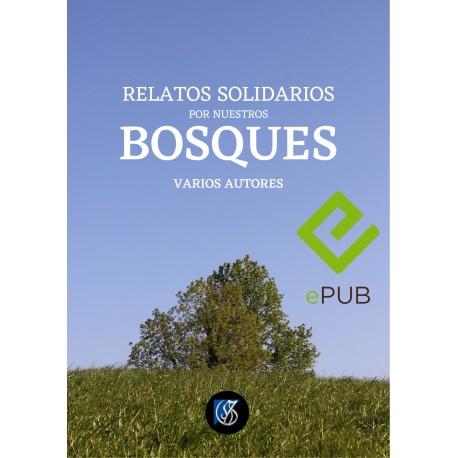 Relatos solidarios por nuestros bosques-epub